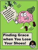 Finding Grace When You Lose Your Shoes