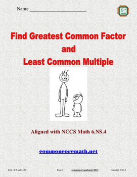 Finding Greatest Common Factors and Least Common Multiples - NCCS Math 6.NS.4