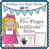 Finding Just Right Books Using the Five Finger and Goldilo