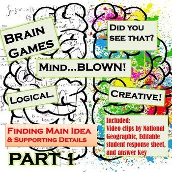 Finding Main Idea & Supporting Details with Brain Games By National Geographic