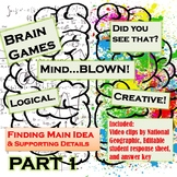 Finding Main Idea & Supporting Details with Brain Games By