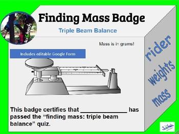 Finding Mass Badge + Process Skills + Using a triple beam balance quiz