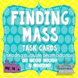 Finding Mass - Reading a Double Beam Balance Task Card Set