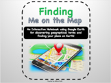 """Finding """"Me On The Map"""" an Interactive Notebook using Google Earth"""