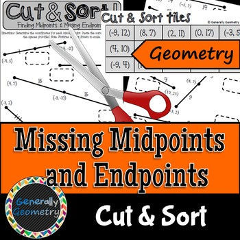 Finding Midpoints & Missing Endpoints Cut & Sort; Geometry