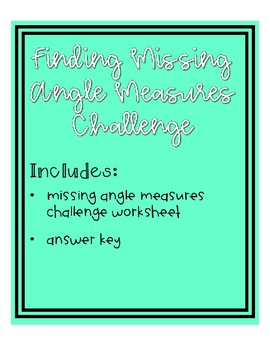 Finding Missing Angle Measures Challenge