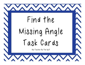 Finding Missing Angles Task Cards