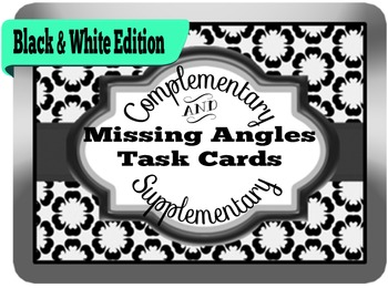 Finding Missing Angles in Complementary &Supplementary: Black and White Edition