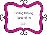 Finding Missing Parts of 10 - First Grade enVision Math