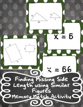 Finding Missing Side Lengths using Similar Figures Memory Match