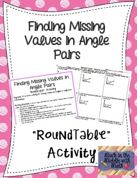 Finding Missing Values in Angle Pairs RoundTable
