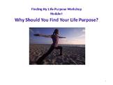 Finding My Life Purpose eBook - Module # 1