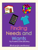 Finding Needs and Wants