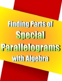 Finding Parts of Special Parallelograms with Algebra