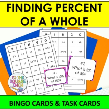 Finding Percent of a Whole Bingo