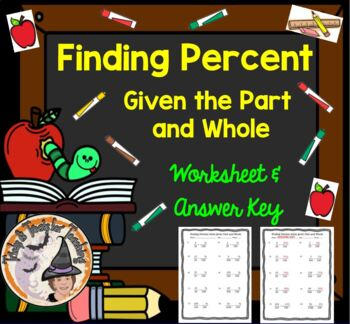 Finding Percent when Given the Part and the Whole Worksheet with Answer KEY