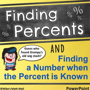 Finding Percents and Numbers when the Percent is Known (PowerPoint Only)
