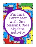 Finding Perimeter with One Missing Side Algebra Activity PDF Critical Thinking