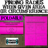 Finding Radius/Diameter given Area/Circumference of Circles Foldable Notes