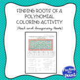Finding Real and Imaginary Roots of a Polynomial Coloring