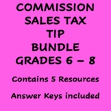 Finding Sales Tax, Tip, and Commission BUNDLE for Grades 7 - 9