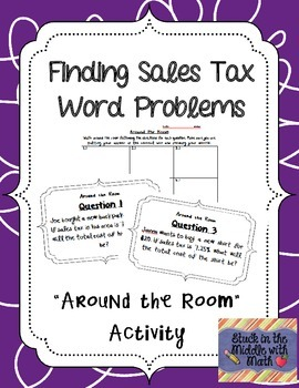 Finding Sales Tax Word Problem Around the Room Activity
