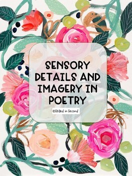 Poetry! Finding Sensory details, Visualization, and Imagery Activities