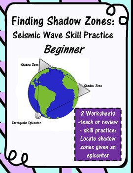 Finding Shadow Zones: Beginning Skill Practice