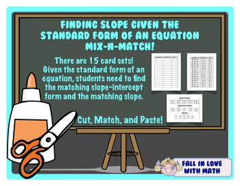 Finding Slope Given Standard Form Mix-N-Match!
