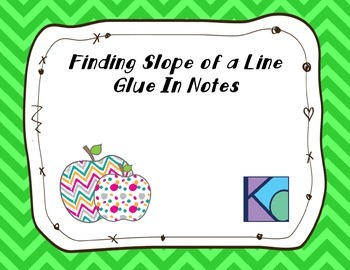 Finding Slope Glue In Notes