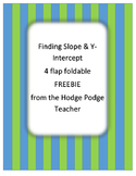 Finding Slope & Y-intercept Foldable ~*~*FREEBIE*~*~