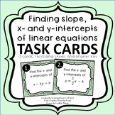 Finding Slope and x- and y-intercepts of Linear Equations Task Cards