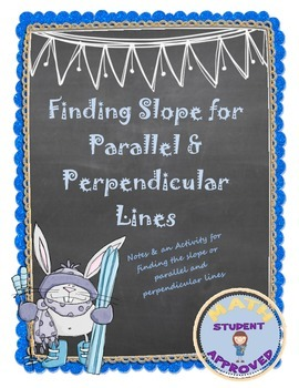 Finding Slope for Parallel and Perpendicular Lines Notes & Worksheet