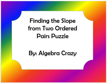 Finding Slope from Two Ordered Pairs Puzzle