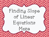 Finding Slope of Linear Equations Notes and Maze