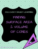 Finding Surface Area and Volume of Cones Through Discovery!
