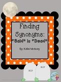 "Synonyms FREEBIE: ""Said"" is ""Dead"""