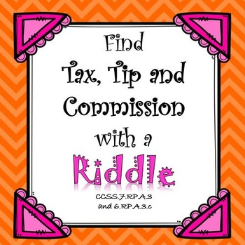 Finding Tax, Tip and Commission with a RIDDLE...Kids LOVE this!