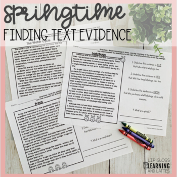 Finding Text Evidence Passages & Questions {Spring Edition}