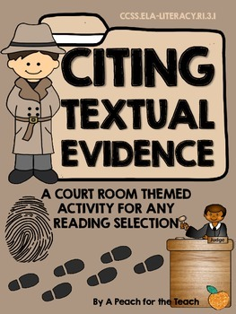 Finding Textual Evidence - A Courtroom & Detective Themed