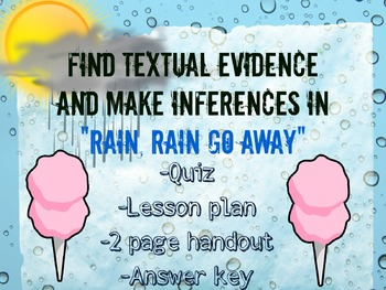 Finding Textual Evidence and Making Inferences in Rain, Rain go Away