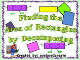 Finding The Area Of A Rectangle By Decomposing {Interactive Power Point}