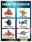 Finding The Counselor Door Sign