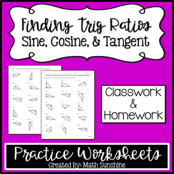 Finding Trigonometric Ratios Sine Cosine Tangent Practice Worksheets