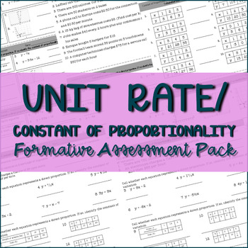 Finding Unit Rate / Constant of Proportionality Formative Assessment Pack 7.RP.1