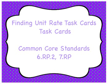 Finding Unit Rate Task Cards and Coloring Activity 6.RP.2, 7.RP