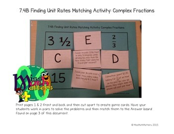 Finding Unit Rates Matching Activity: Complex Fractions 7.4B