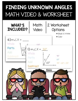 Finding Unknown Angles Math Video and Worksheet