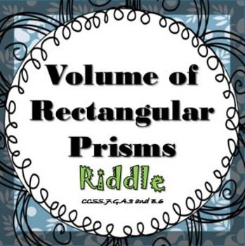 Finding Volume of a Rectangular Prism RIDDLE Activity Work