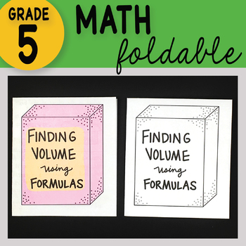 Doodle Notes - Finding Volume using Formulas Math Interactive Notebook Foldable